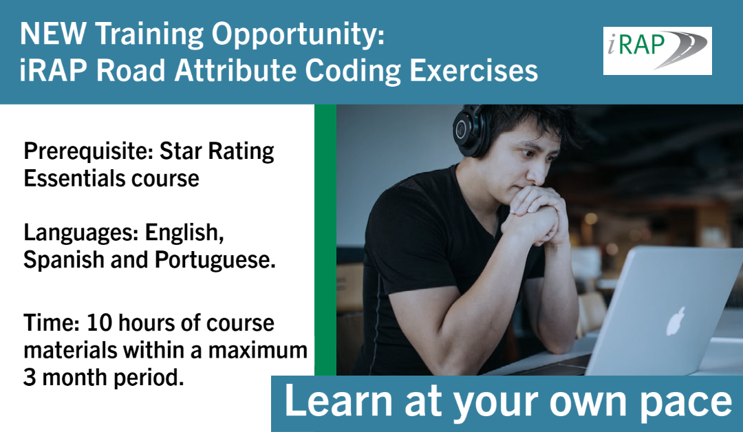 NEW Training Opportunity – iRAP Road Attribute Coding Exercises