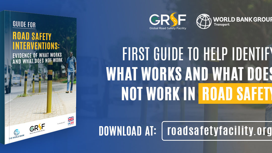 New GRSF Report: Guide for Road Safety Interventions