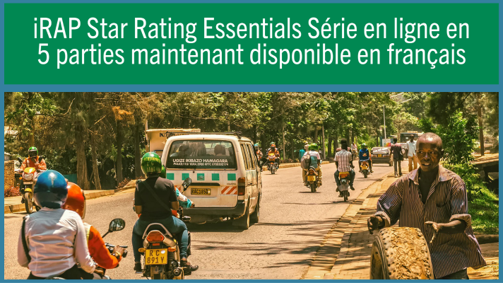 iRAP Star Rating Essentials 5-part online series now available in French