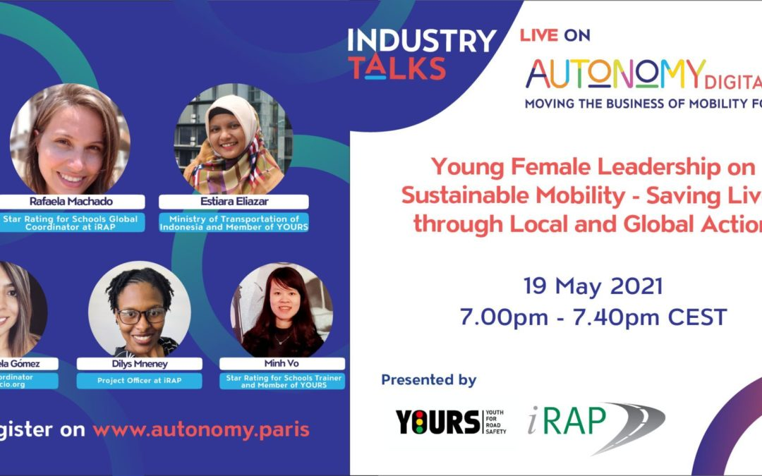 iRAP and YOURS proudly co-hosted a 'Young Female Leadership on Sustainable Mobility' Industry talk – Autonomy Digital 2.0!