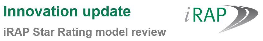 Новости инновации: обзор модели iRAP Star Rating