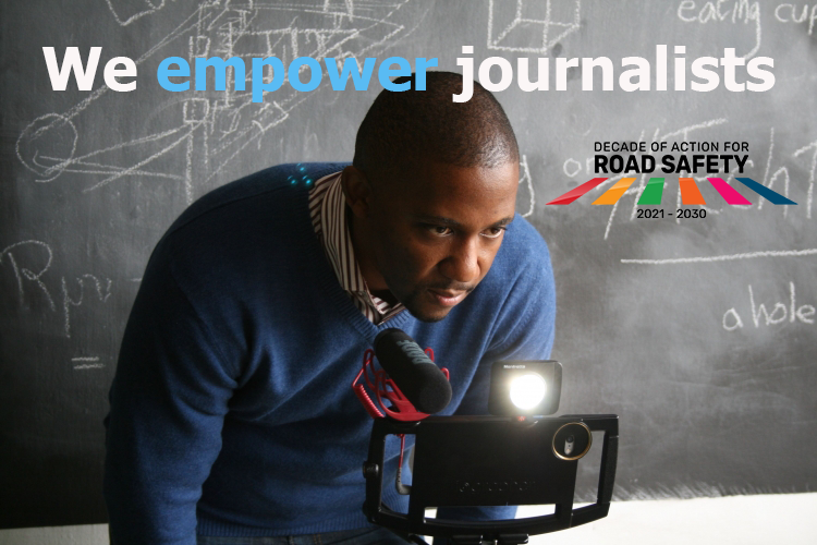 Supporting journalism excellence in road safety