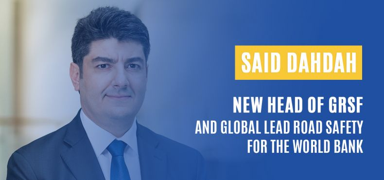 iRAP congratulates Said Dahdah, new Head of the Global Road Safety Facility